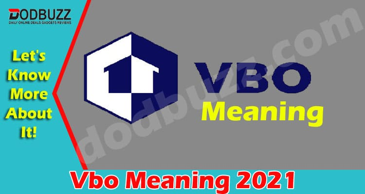 Vbo Meaning 2021