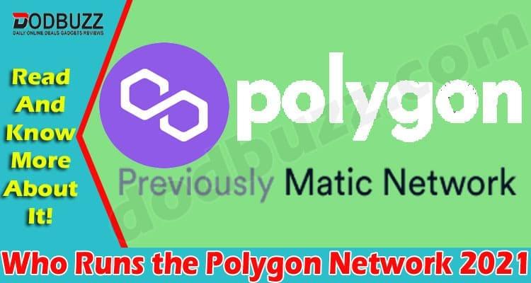 Who Runs the Polygon Network 2021