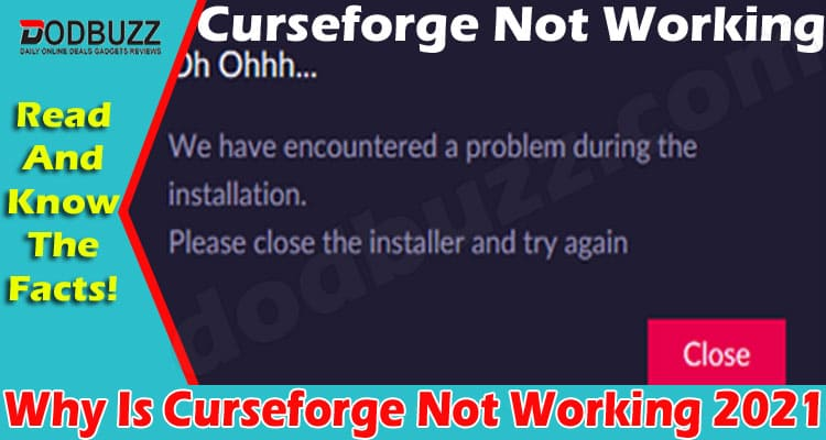 Why Is Curseforge Not Working (May) Know Details Here!
