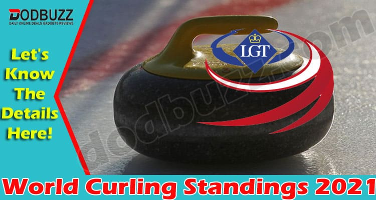 World Curling Standings 2021 (May) Find Out More Here!