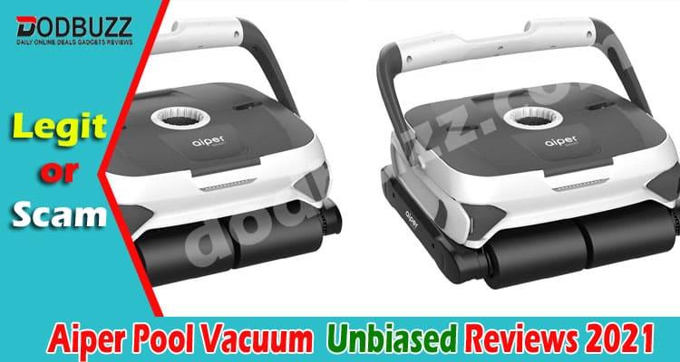 Aiper Pool Vacuum Reviews (June 2021) Is This Legit
