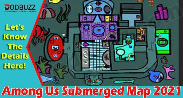 Among Us Submerged Map 2021