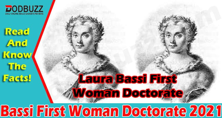 Bassi First Woman Doctorate {June} Know About Her!