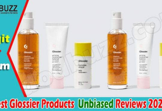 Best Glossier Products 2021 [June] Legit or a Hoax