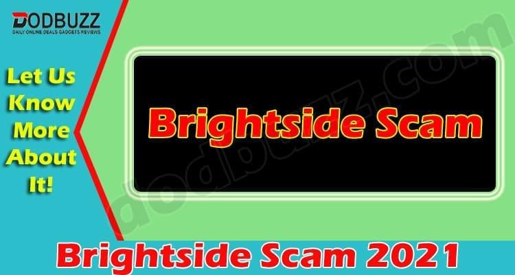 Brightside Scam 2021