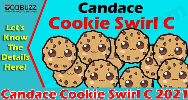 Candace Cookie Swirl C (June 2021) Unveiling Some Facts!