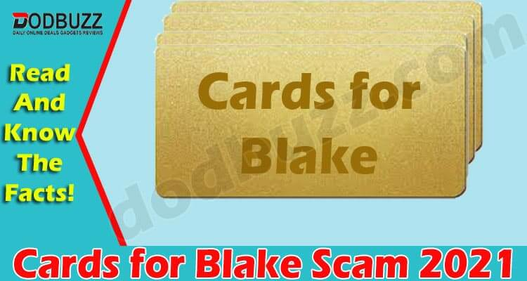 Cards For Blake Scam (June 2021)..