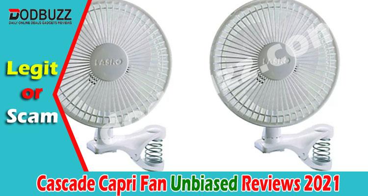 Cascade Capri Fan Reviews (June) Is This Legit Or Not