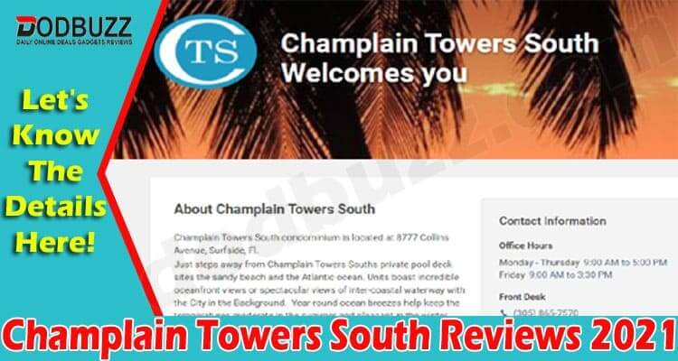 Champlain Towers South Reviews (June) What Happened Here
