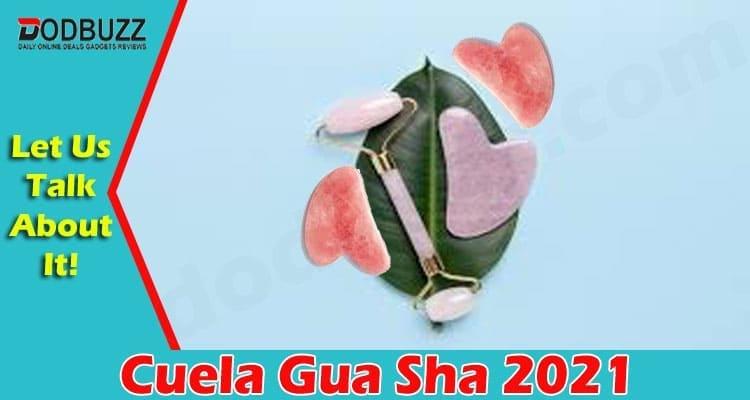 Cuela Gua Sha 2021