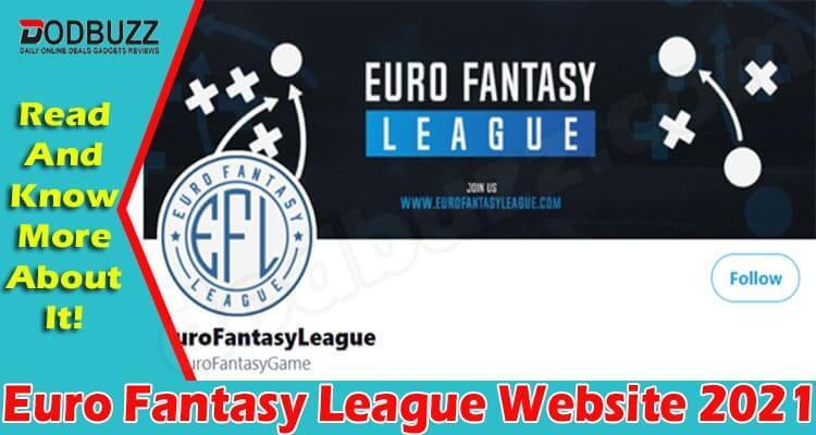 Euro Fantasy League Website {June 2021} Read Details!
