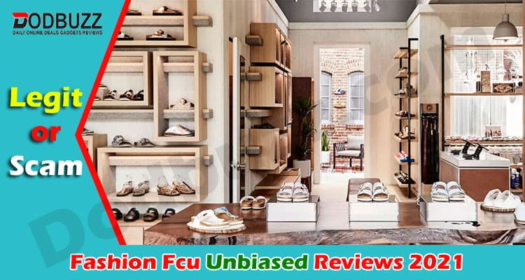 Fashion Fcu Reviews 2021