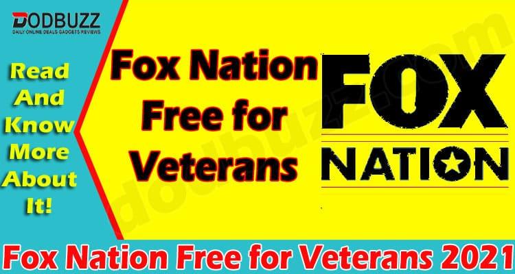 Fox Nation Free for Veterans 2021