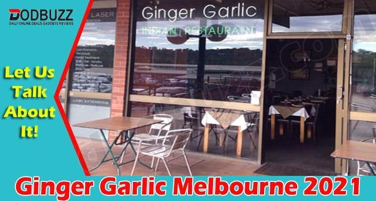 Ginger Garlic Melbourne 2021