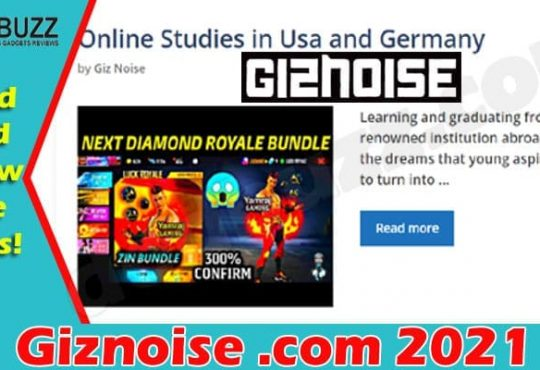 Giznoise .com {June} Read All The Information Below!