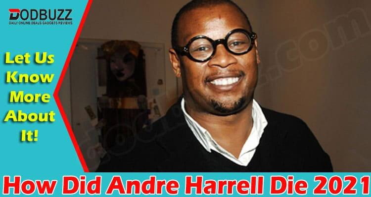 How Did Andre Harrell Die 2021