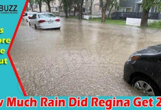 How Much Rain Did Regina Get {Jun} Know The Details!