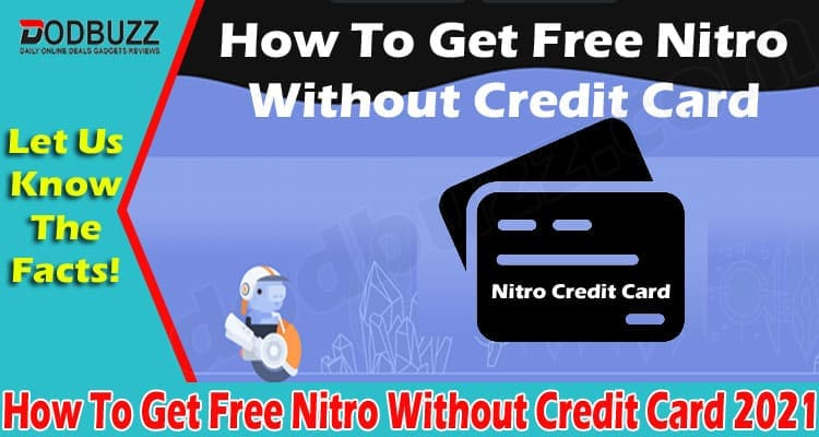How To Get Free Nitro Without Credit Card 2021