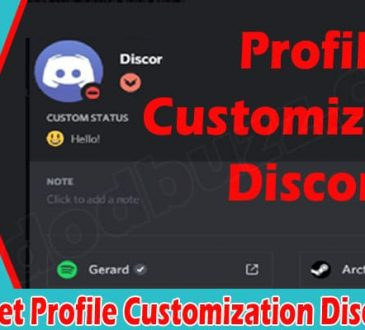 How To Get Profile Customization Discord {June} Check!
