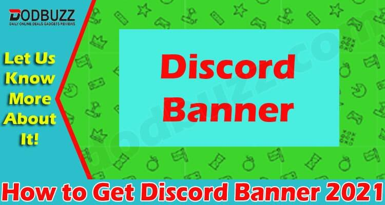 How to Get Discord Banner (June) Read Details Here!