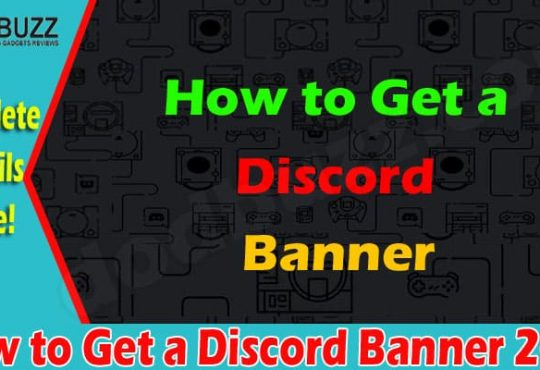 How to Get a Discord Banner (June) Know Details Here!
