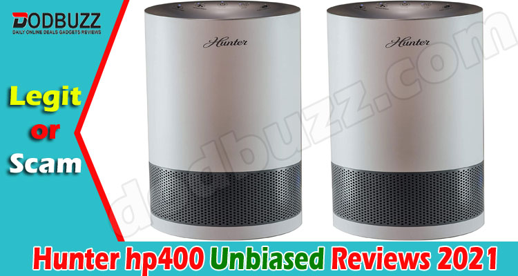 Hunter hp400 Reviews {June 2021} Is It A Safe Buy