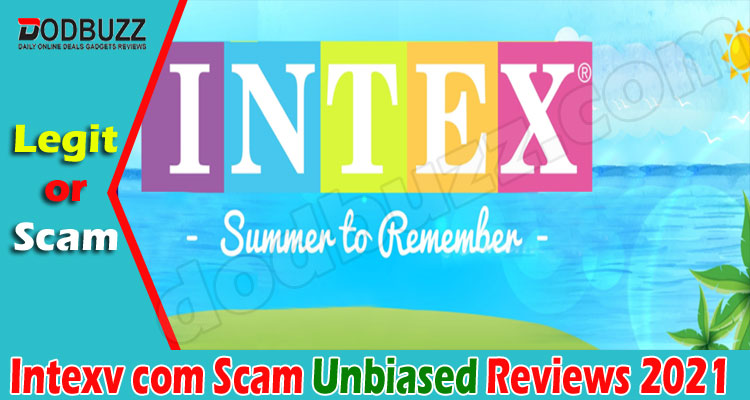 Intexv com Scam (June 2021) What Are The Buyers Reviews
