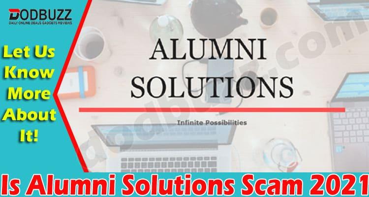 Is Alumni Solutions Scam (June) Get Deep Information!