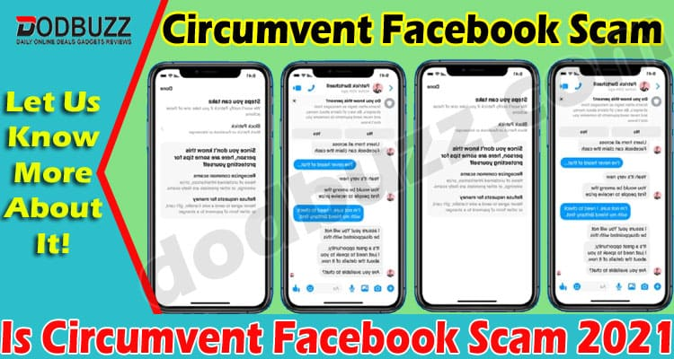 Is Circumvent Facebook Scam (June) Check The Reviews!