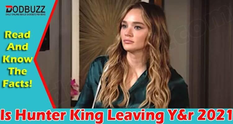 Is Hunter King Leaving Y&r 2021