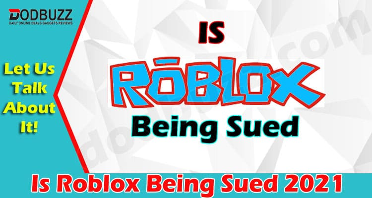 Is Roblox Being Sued 2021.