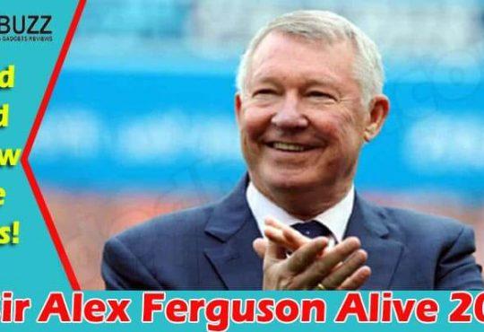 Is Sir Alex Ferguson Alive (June) Deciphering The Truth!