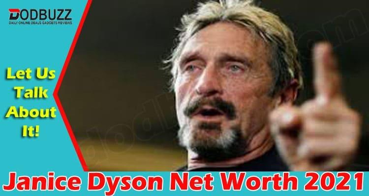 Janice Dyson Net Worth 2021