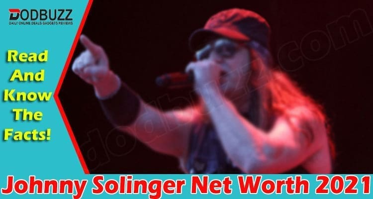 Johnny Solinger Net Worth 2021 {June} Read About Him!