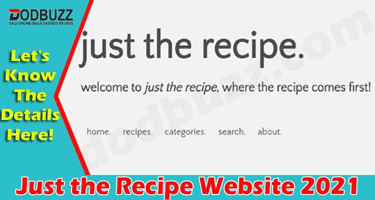 Just the Recipe Website (June) Get Detailed Insight Now!