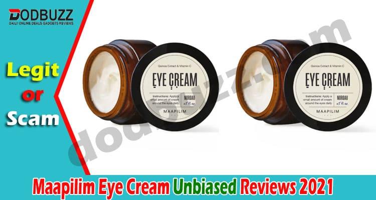 Maapilim Eye Cream Reviews {June 2021} Is It Safe Buy