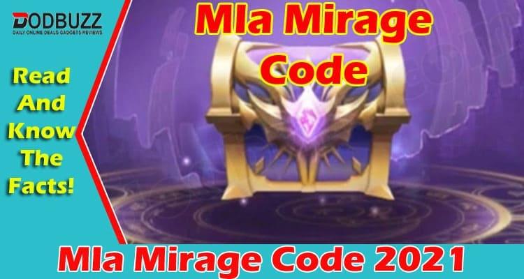 Mla Mirage Code {June} Check All The Details Below!