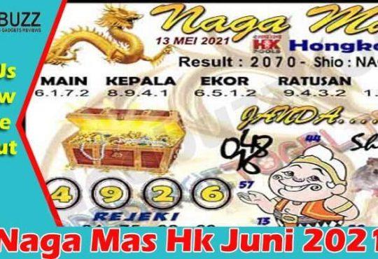 Naga Mas Hk Juni 2021dodbuzz