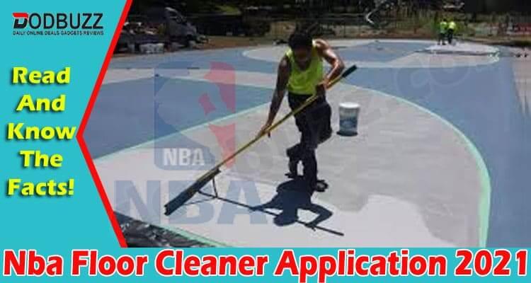 Nba Floor Cleaner Application 2021