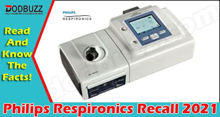 Philips Respironics Recall 2021 (June) Details Inside!