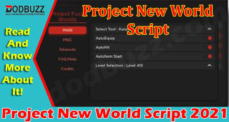 Project New World Script (June) Find Out More Here!