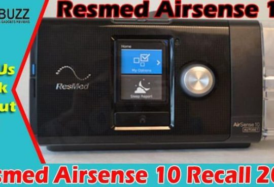 Resmed Airsense 10 Recall (June) Check Details Here!
