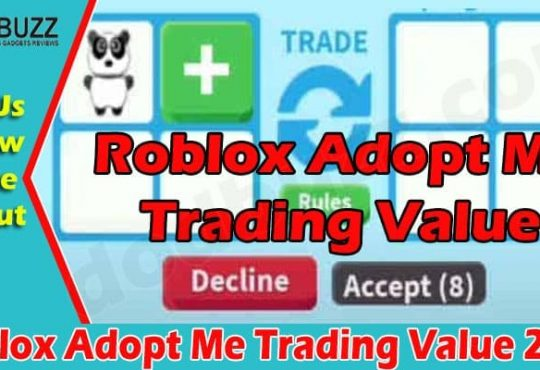 Roblox Adopt Me Trading Value 2021