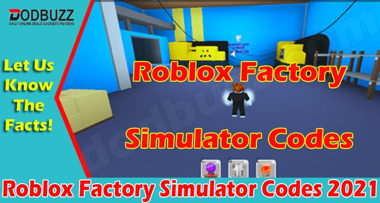 Roblox Factory Simulator Codes (June) Find Codes Here!