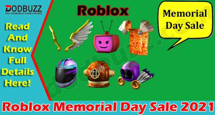 Roblox Memorial Day Sale 2021 (June) Know The Game Zone!