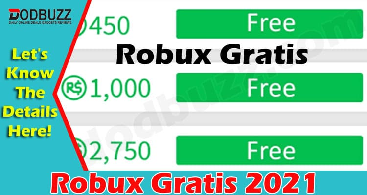 Robux Gratis 2021 (June) Everything You Need To Know!