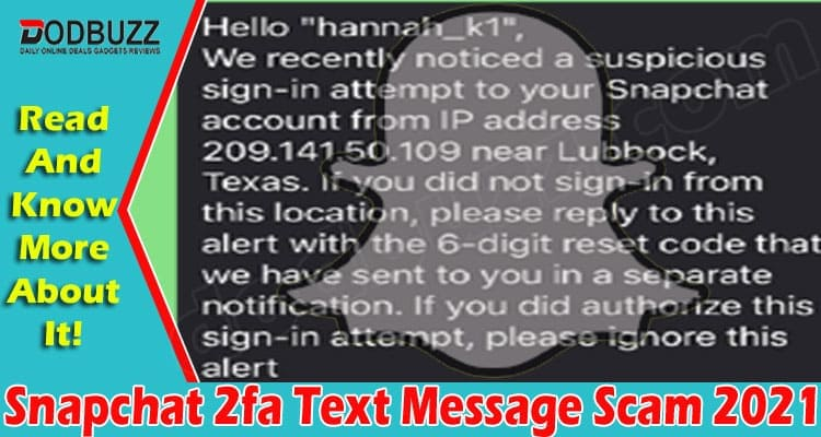 Snapchat 2fa Text Message Scam 2021