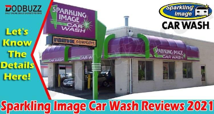 Sparkling Image Car Wash Reviews (June) Check Ratings!