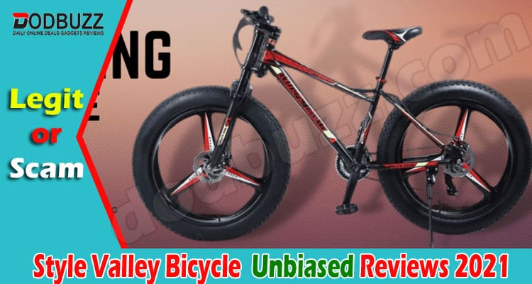 Style Valley Bicycle Reviews [Jun] Is It Legit or Hoax!