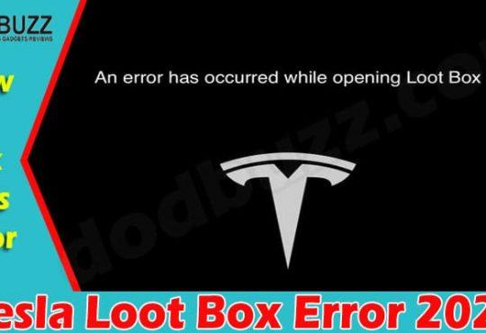 Tesla Loot Box Error (June 2021) Problems And Updates!